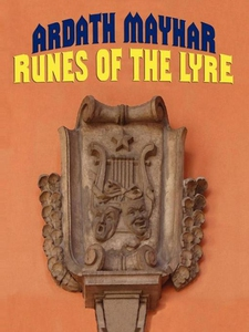 Runes of the Lyre (e-bok) av Ardath Mayhar