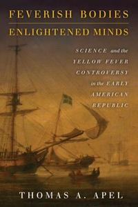 Feverish Bodies, Enlightened Minds (e-bok) av T