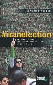#iranelection (e-bok) av Negar Mottahedeh