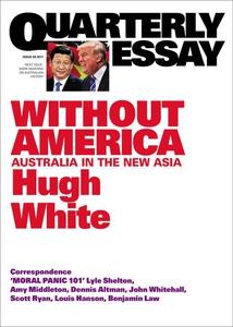 Quarterly Essay 68 Without America (e-bok) av H