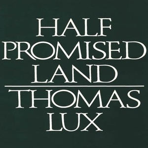 Half Promised Land (e-bok) av Thomas Lux