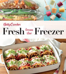 Betty Crocker Fresh from the Freezer (e-bok) av