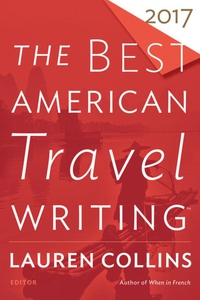 The Best American Travel Writing 2017 (e-bok) a