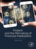 Fintech and the Remaking of Financial Institutions