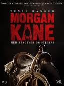 Morgan Kane 3: Med Revolver og Stjerne