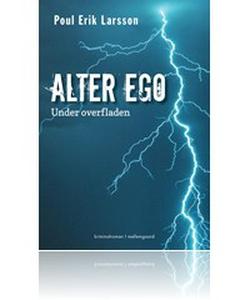 Alter ego (e-bog) af Poul Erik Larsson, Jesper Kirkebæk Pedersen