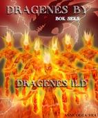 Dragenes by Bok 6