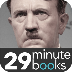 Adolf Hitler - 29 Minute Books - Audio (lydbo