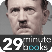 Adolf Hitler - 29 Minute Books - Audio