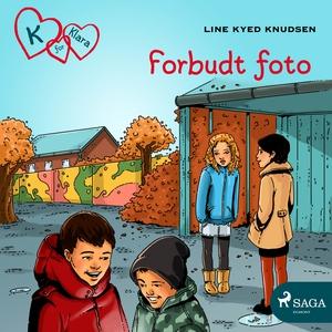 K for Klara 15 - Forbudt foto (lydbok) av Lin