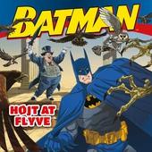 Batman: Højt at flyve