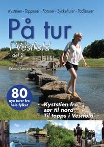 På tur i Vestfold - del 2 (ebok) av Erlend La