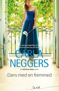 Dans med en fremmed (ebok) av Carla Neggers