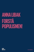 Forstå populismen!