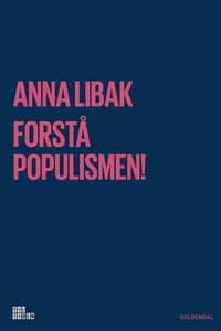 Forstå populismen! (e-bog) af Anna Li