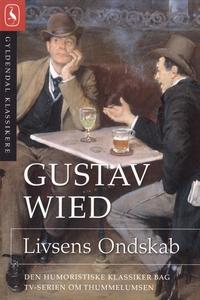 Livsens Ondskab (e-bog) af Gustav Wie