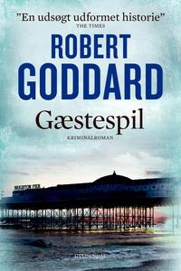 Gæstespil (e-bog) af Robert Goddard