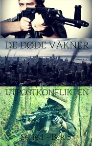 De Døde Våkner - Bok 5 (ebok) av Markus Vegsu