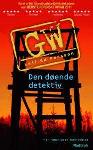 Den døende detektiv (e-bog) af Bjarne Nielsen, Leif GW Persson