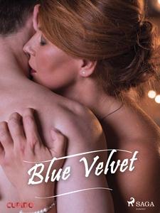 Blue Velvet (ebok) av Cupido noveller