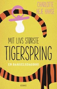 Mit livs største tigerspring (e-bog)