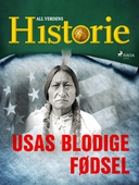USAs blodige fødsel