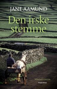 Den irske stemme (e-bog) af Jane Aamu