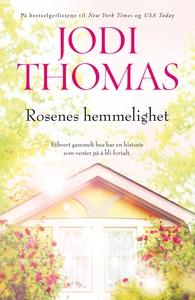 Rosenes hemmelighet (ebok) av Jodi Thomas