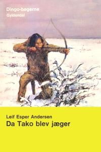 Da Tako blev jæger (e-bog) af Leif Es