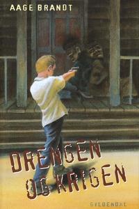 Drengen og krigen (e-bog) af Aage Bra