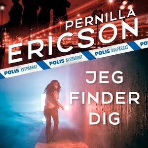 Jeg finder dig (lydbog) af Pernilla E