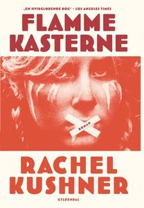 Flammekasterne (e-bog) af Rachel Kush
