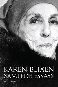 Samlede essays (e-bog) af Karen Blixe