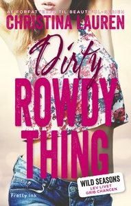 Dirty Rowdy Thing (e-bog) af Christin