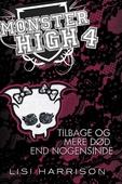 Monster High #4: Tilbage og mere død end nogensinde