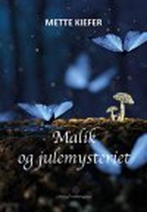 MALIK OG JULEMYSTERIET (e-bog) af Met