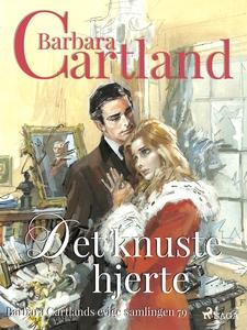 Det knuste hjerte (ebok) av Barbara Cartland