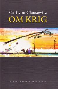 Om krig (e-bog) af Carl von Clausewit