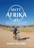 Mitt Afrika - Opplevelser fra sykkelsetet