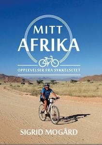 Mitt Afrika - Opplevelser fra sykkelsetet (eb