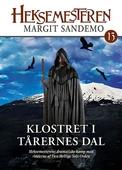 Heksemesteren 13 - Klostret i Tårernes dal