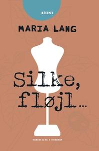 Silke, fløjl ... (e-bog) af Maria Lan