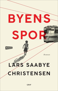 Byens spor (lydbog) af Lars Saabye Ch