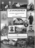 Levangsheia Gårds- og Slektshistorie Del 1