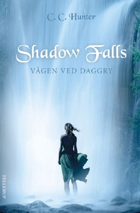 Shadow Falls #2: Vågen ved daggry (ly