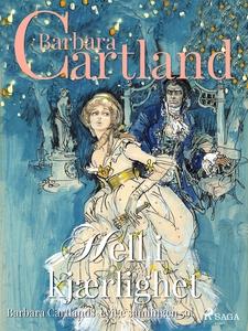 Hell i kjærlighet (ebok) av Barbara Cartland