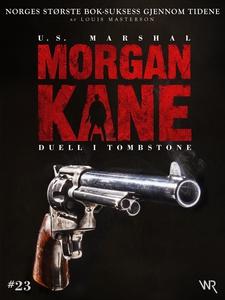 Morgan Kane 23: Duell i Tombstone (ebok) av L