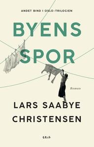 Byens spor 2 (e-bog) af Lars Saabye C