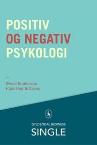 Positiv og negativ psykologi (lydbog)