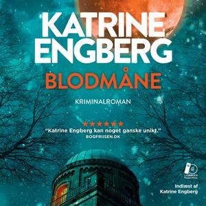 Blodmåne (lydbog) af Katrine Engberg